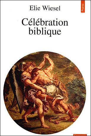 Célébration biblique, Wiesel
